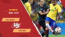 Tỷ lệ kèo nhà cái U23 Brazil vs U23 Đức, 18h30 ngày 22/7